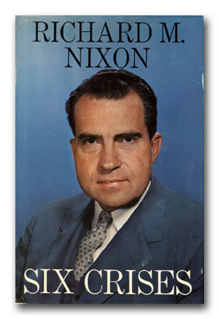 Six Crises. RICHARD NIXON.