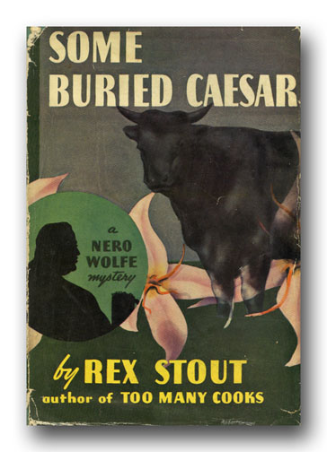 Some Buried Caesar. REX STOUT.