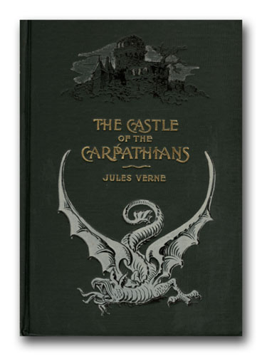 The Castle of the Carpathians. JULES VERNE.