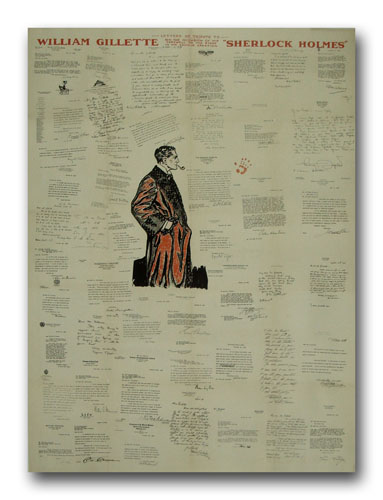 """Letters of Tribute to William Gillette On The Occasion of His Farewell to the Stage In His Famous Creation """"Sherlock Holmes"""""""