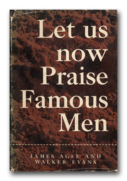 Let Us Now Praise Famous Men