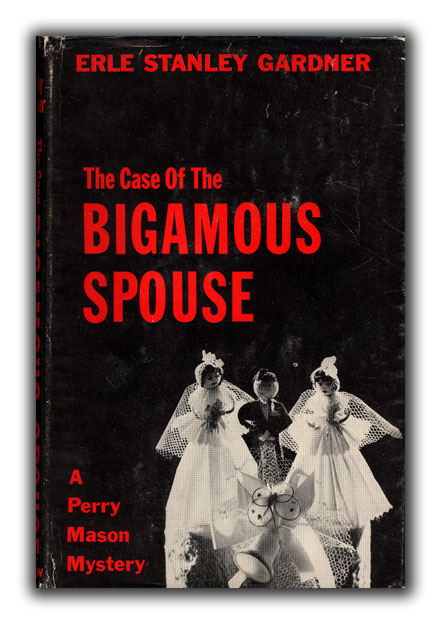 The Case of the Bigamous Spouse