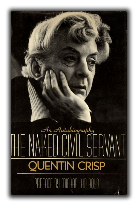 The Naked Civil Servant. Preface by Michael Holroyd