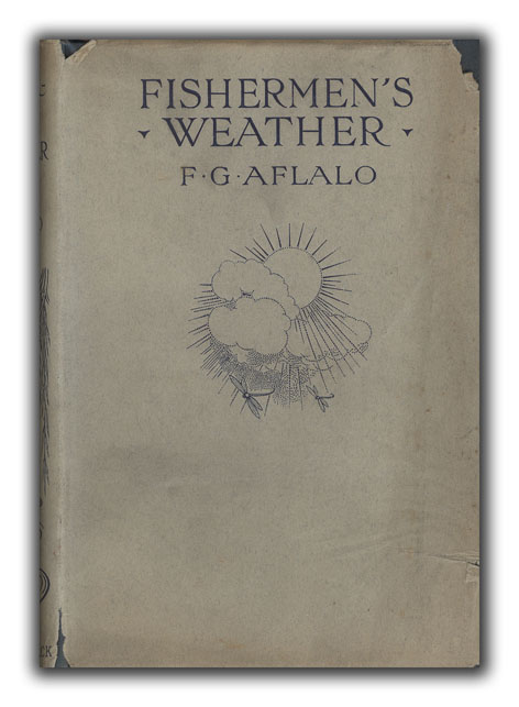 Fisherman's Weather by Upwards of One Hundred Living Anglers. FISHING, F. G. AFLALO.