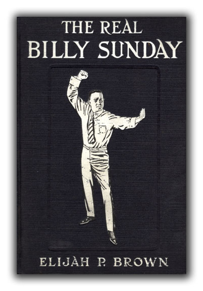 The Real Billy Sunday