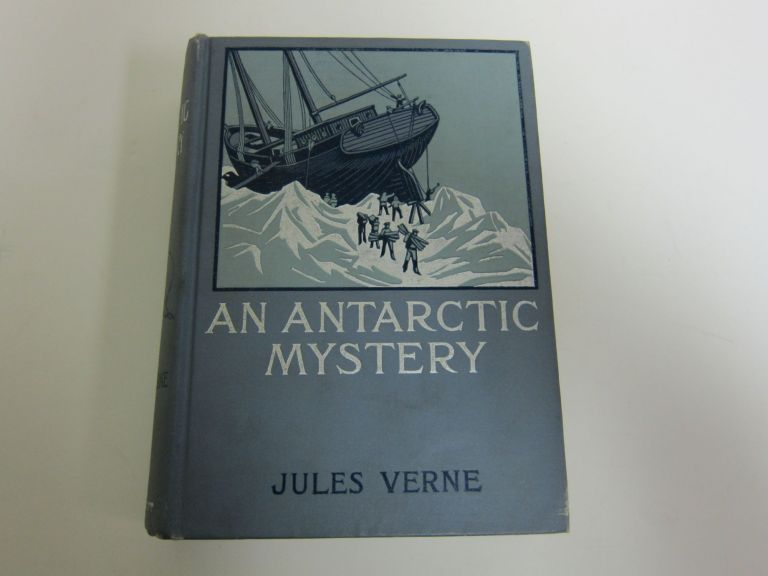 An Antarctic Mystery. JULES VERNE.