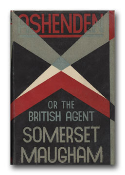 Ashenden or the British Agent. W. SOMERSET MAUGHAM