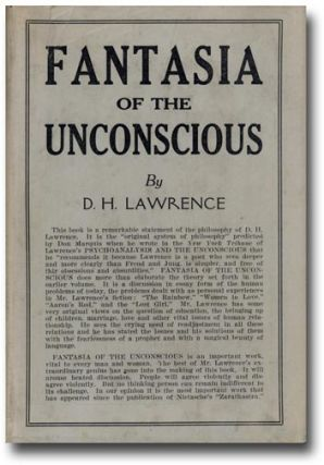 Fantasia of the Unconscious. D. H. LAWRENCE