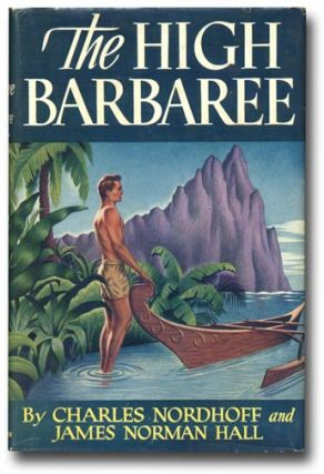 The High Barbaree. CHARLES NORDHOFF, JAMES NORMAN HALL