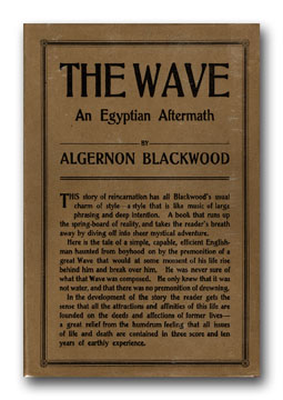 The Wave: An Egyptian Aftermath. ALGERNON BLACKWOOD.