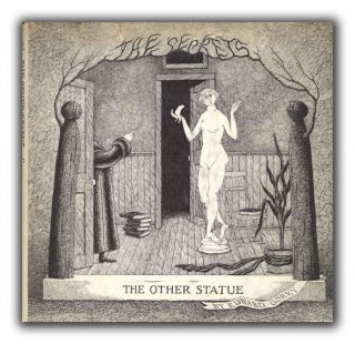 The Other Statue. EDWARD GOREY.