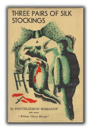 Three Pairs of Silk Stockings: A Novel of the Life on the Educated Class Under the Soviet....