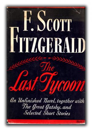 The Last Tycoon. F. SCOTT FITZGERALD