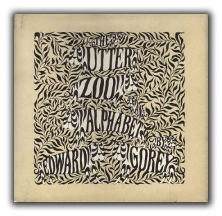 The Utter Zoo. EDWARD GOREY