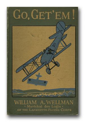 Go, Get 'Em! WILLIAM A. WELLMAN