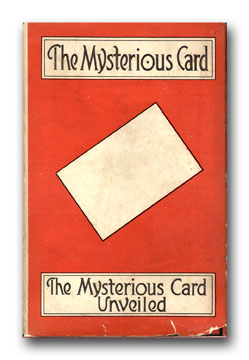 The Mysterious Card/ The Mysterious Card Unveiled. CLEVELAND MOFFETT