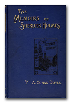 The Adventures of Sherlock Holmes. With The Memoirs of Sherlock Holmes. A. CONAN DOYLE