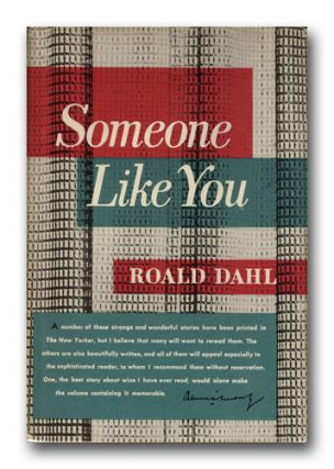 Someone Like You. ROALD DAHL