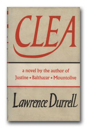 Clea. LAWRENCE DURRELL