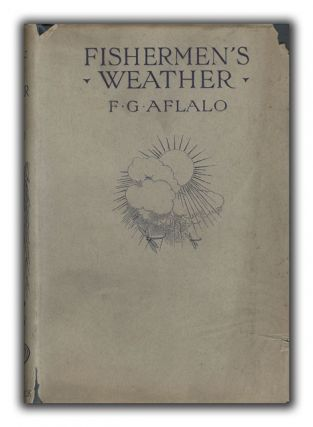 Fisherman's Weather by Upwards of One Hundred Living Anglers. FISHING, F. G. AFLALO