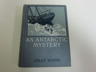 An Antarctic Mystery. JULES VERNE